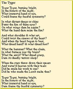 """Tyger, Tyger, burning bright..."" Frm bd: Lyric, Poetry & Passages"