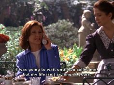 I was going to wait until you called me, but my life isn't as long as yours. Love Emily Gilmore.