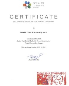 We are Recommended Incentive Travel Company 2012-2013 in Poland