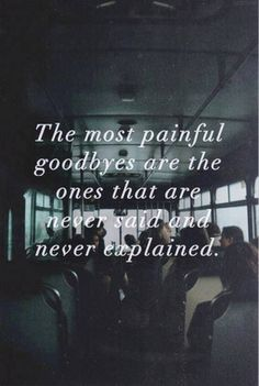 So true. When there's no explanation it's difficult to end it for yourself and not have a huge flurry of unresolved emotions.