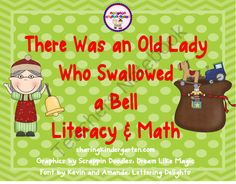 There Was an Old Lady Who Swallowed a Bell Unit from Sharing Kindergarten on TeachersNotebook.com (71 pages)