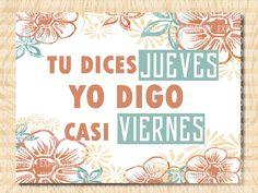 #BuenJueves #PreViernes ##YoDigo #TuDices #Crea #Cree #Disfruta #Soña #FrasesExpohobby