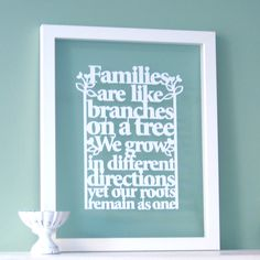 Families are like branches on a tree - Papercut wall art / picture. £25.00, via Etsy.