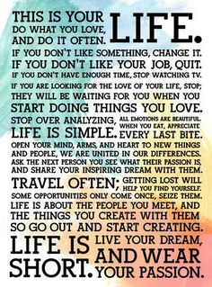 Words to live by! Who agrees? Holstee-Manifesto