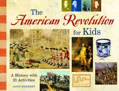 The American Revolution for Kids: A History with 21 Activ... https://www.amazon.com/dp/B005HF3PT6/ref=cm_sw_r_pi_dp_x_DrjSyb6T004PW