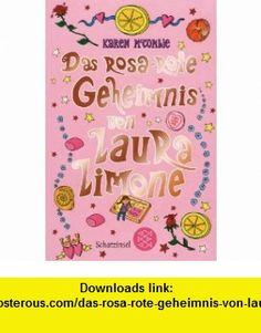 Das rosa-rote Geheimnis von Laura Limone (9783596807505) Karen McCombie , ISBN-10: 3596807506  , ISBN-13: 978-3596807505 ,  , tutorials , pdf , ebook , torrent , downloads , rapidshare , filesonic , hotfile , megaupload , fileserve