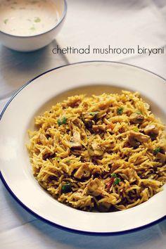 chettinad mushroom biryani - spicy vegetarian biryani with mushrooms from the chettinad cuisine.