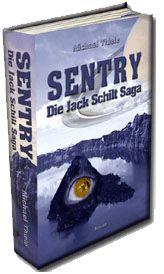 Sentry - Die Jack Schilt Saga. 700 Seiten episches Fantasy-Abenteuer im Taschenbuchformat bei amazon: http://www.amazon.de/Sentry-Jack-Schilt-Saga-Abenteuer/dp/1499526326/ref=tmm_pap_title_0