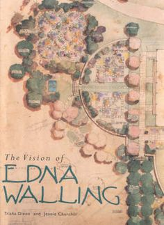Booktopia has Vision Of Edna Walling by Trisha Dixon. Buy a discounted Hardcover of Vision Of Edna Walling online from Australia's leading online bookstore. Vita Sackville West, Nursery Book, Plant Nursery, Jennie Churchill, Australian Native Garden, Australian Flowers, Lenotre, Australian Authors, Cool Books