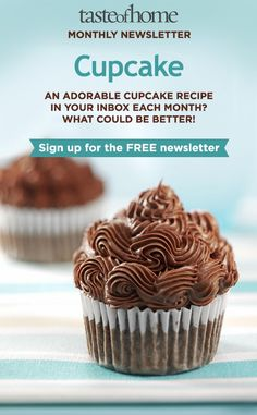 Click on the image above to sign up for the FREE Cupcake Newsletter from Taste of Home!