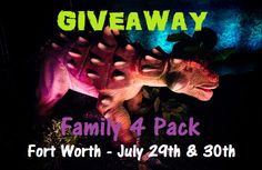 Family 4 Pack Giveaway to Discover the Dinosaurs: Unleashed in Fort Worth! – Coupons Are My Currency