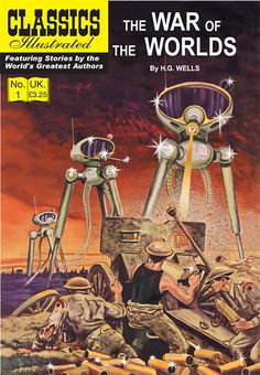HG Wells - War of the Worlds; Classics Illustrated