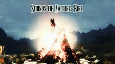 The Sounds of Nature - Fire