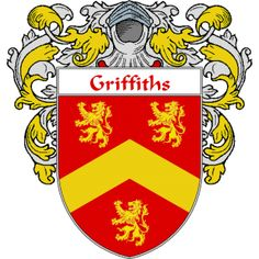 Griffiths Coat of Arms   namegameshop.com has a wide variety of products with your surname with your coat of arms/family crest, flags and national symbols from England, Ireland, Scotland and Wale