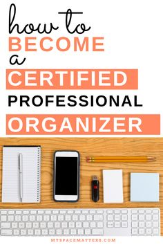 Want to organize kitchens for a living? Become a Certified Professional Organizer - here's how | kitchen organization Business Organization, Kitchen Organization, How To Become, How To Get, National Association, Continuing Education, Training Programs, Reading Lists, Books To Read