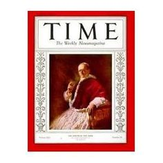 Divini Illius Magistri or a sound guide to a Christian education -- Parents should read Divini Illius Magistri because it unmasks the moral lies that have have been and are continuing to be perpetrated by governments on their citizens. Pope Pius Xii, Time Magazine, Magazine Covers, Catholic Religion, Pope Francis, Vintage Magazines, Roman Catholic, That Way, Christianity