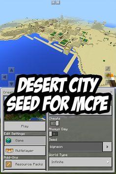 Minecraft PE Desert City Seed:bigneon