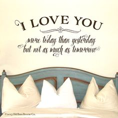 Romantic wall decal quote :)
