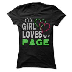 This Girl Love Her PAGE - 99 Cool Name Shirt ! - #teacher gift #funny gift. ADD TO CART => https://www.sunfrog.com/LifeStyle/This-Girl-Love-Her-PAGE--99-Cool-Name-Shirt-.html?68278