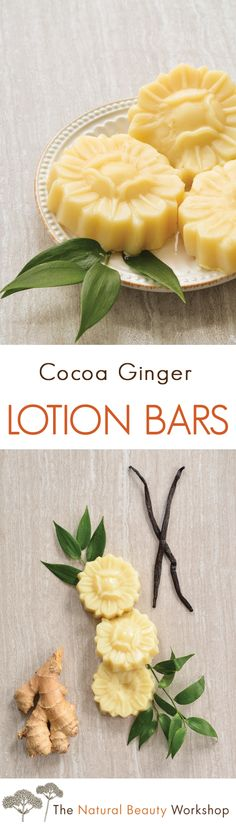 Cocoa Ginger Lotion Bars: a sweet and spicy solid lotion bar recipe for moisturizing or massage.