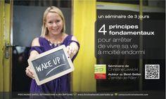 Attention il ne reste que 4 places! Pour tous les détails du  séminaire  WAKE UP! en Californie et pour s'inscrire, les personnes intéressées trouveront tous les éléments à ce lien: http://www.christinelewicki.com/le-seminaire-wake-up-en-californie/