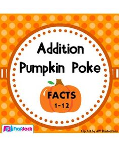 FREE Pumpkin Poke Addition Facts 1-12 Game (self-checking and fun!)