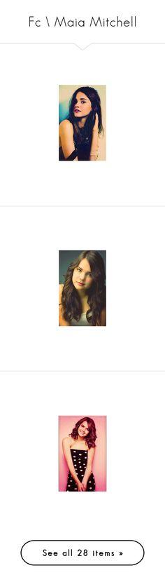 """Fc \\ Maia Mitchell"" by purplexlittlexbear ❤ liked on Polyvore"