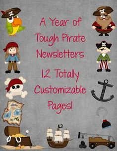 These tough pirate newsletter templates are perfect for your pirate themed classroom. They feature boy and girl pirates, parrots, ships, treasure, and other pirate icons.You get a newsletter template for each month of the year with cute pirate art. All text is totally customizable for font, size, color, etc.