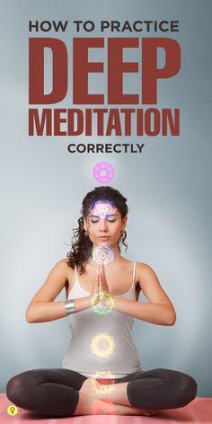 Deep Meditation Technique and Procedure