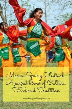 How to visit Manas National Park in Assam + Places to visit in Assam + Things to do in Assam + Tribal cuisine in Assam + Where to eat tribal food in Assam #guwahatiassam #manasspringfestival #ethnic #tribal