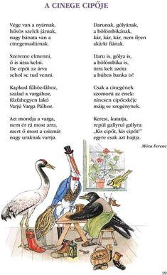 Móra Ferenc - A cinege cipője Kids Poems, Stories For Kids, Just Kidding, In Kindergarten, Verses, Preschool, About Me Blog, Songs, Reading