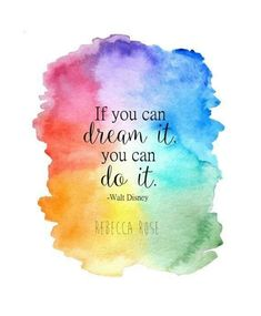 Watercolor Disney Print Inspirational Quote Print If you can dream it do it Walt Disney Wall Art Giclee Print Rainbow Painting Sprüche Watercolor Quote, Watercolor Disney, Watercolor Painting, Painting Art, Painting Abstract, Watercolor Background, Acrylic Paintings, Citation Walt Disney, Positive Quotes