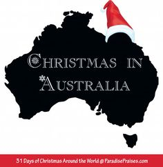 Day 1 of 31 Days of Christmas Around the World, Christmas in Australia. ParadisePraises.com