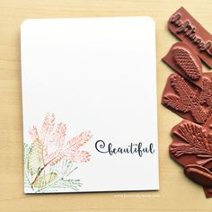 This card was created with Rubber Dance Stamp Pines Fir Yew and Beautiful words stamp set.  The inks were Distress Inks.