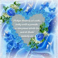 Všetkým Annám ku ich sviatku, krátky veršík na pamiatku a v ňom prianie dobrého len, nech ste  šťastné každučký deň