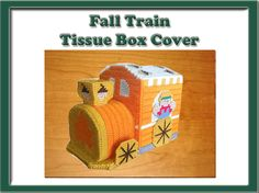 Fall Train Tissue Box Cover. Can be purchased at: http://www.heartfeltdesigns2010.com/tissue.htm
