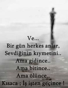 söz... Meaningful Quotes, Inspirational Quotes, Sad Life Quotes, Learn Turkish Language, Information Board, My Children Quotes, Good Sentences, Wonder Quotes, I Love Books
