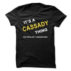 Its A Cassady Thing - #gifts for boyfriend #hoodies/jackets