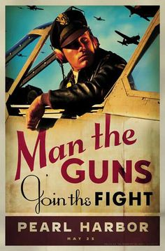 This is not a WWII poster. This a promotional poster for the early film Pearl Harbor. The guy is Ben Affleck. Vintage Advertisements, Vintage Ads, Vintage Posters, Retro Posters, Vintage Style, Pin Up, Pearl Harbor Film, Ww2 Posters, Movie Posters