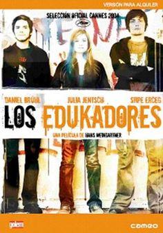 Los edukadores [Vídeo-DVD] / director, Hans Weingartner