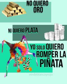 ¡No quiero oro, ni quiero plata, yo lo que quiero es romper la piñata! una verdadera tradición mexicana #Mexico