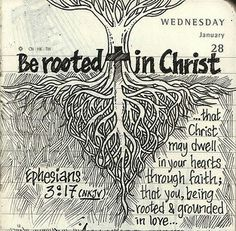 Be rooted in Christ