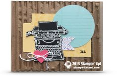 CARD: Tap Tap Tap goes the classic Typewriter. super cool card from the Stampin Up Tap Tap Tap stamp set. She used a corrugated card board box for the background. Talk about fabulous craft recycling!