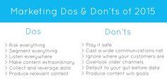 Marketing Dos and Dont's of 2015 (scheduled via http://www.tailwindapp.com?utm_source=pinterest&utm_medium=twpin&utm_content=post1252359&utm_campaign=scheduler_attribution)