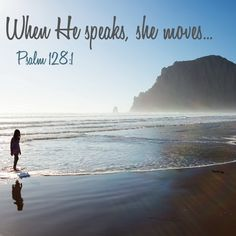 """""""How happy is everyone who fears the Lord, who walks in His ways!""""  Psalm 128:1  May we be so in tuned, that when God speaks, we clearly hear His voice and walk in His ways."""