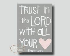 5x7 Giclee Print-Scripture Art - Inspirational Art - Trust in the Lord - Grey and Pink- Bible Verse Art- Heart via Etsy