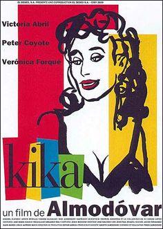 (1993) ~ Peter Coyote, Verónica Forqué, Victoria Abril. Director: Pedro Almodóvar. IMDB: 6.5 __________________________ https://en.wikipedia.org/wiki/Kika_%28film%29
