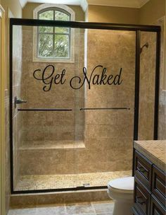 "Not sure about the ""get naked"" sign but I like the shower design"
