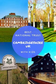 Best Cambridgeshire National Trust (With Kids) - Abby Coryndon Family Days Out Uk, Days Out With Kids, Travel With Kids, Family Travel, Travel Uk, Visit Cambridge, Kids Attractions, Anglesey, England