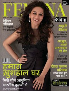 Madhuri Dixit on The Cover of Femina Magazine Hindi - August 2013.